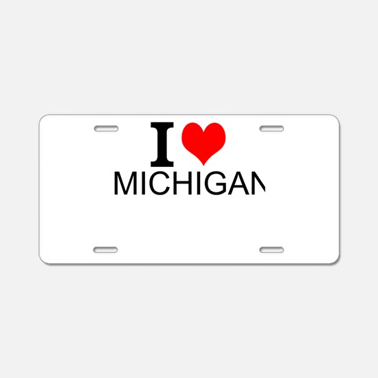 I Love Michigan Aluminum License Plate