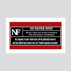 No Filter Zone Wall Decal