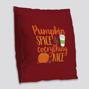 Pumpkin Spice and Everything N Burlap Throw Pillow