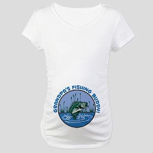 GRANDPA'S FISHING BUDDY! Maternity T-Shirt