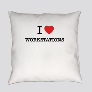 I Love WORKSTATIONS Everyday Pillow