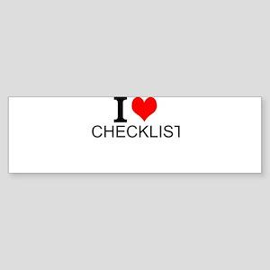 I Love Checklists Bumper Sticker