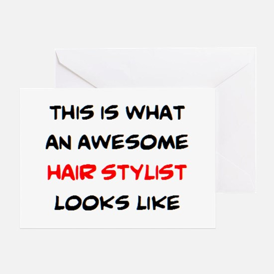 awesome hair stylist Greeting Card