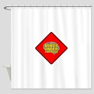 Minds Under Construction Shower Curtain