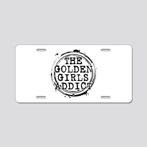 The Golden Girls Addict Stamp Aluminum License Pla