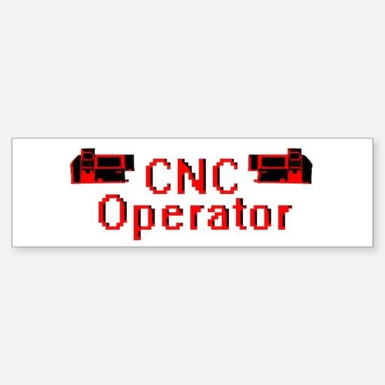 CNC Operator Bumper Bumper Bumper Sticker