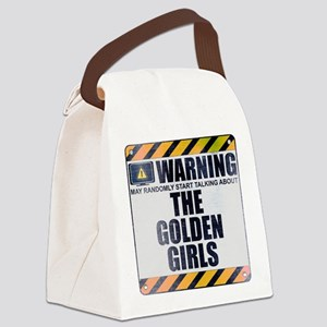 Warning: The Golden Girls Canvas Lunch Bag