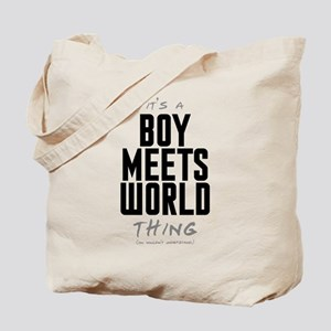 It's a Boy Meets World Thing Tote Bag
