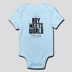 It's a Boy Meets World Thing Infant Bodysuit