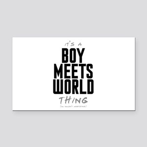 It's a Boy Meets World Thing Rectangle Car Magnet