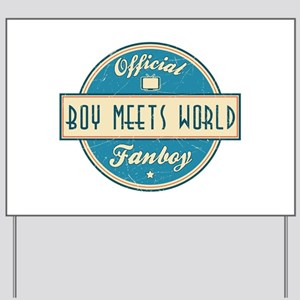 Official Boy Meets World Fanboy Yard Sign