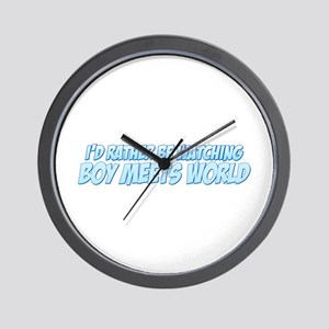 I'd Rather Be Watching Boy Meets World Wall Clock