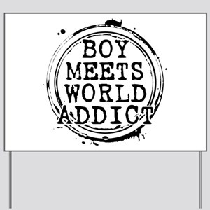 Boy Meets World Addict Stamp Yard Sign