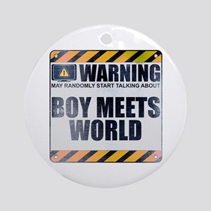 Warning: Boy Meets World Round Ornament