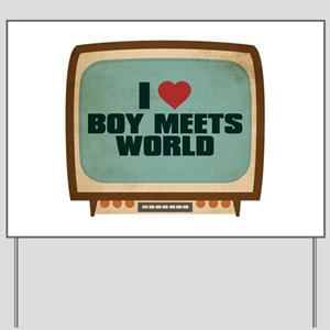 Retro I Heart Boy Meets World Yard Sign