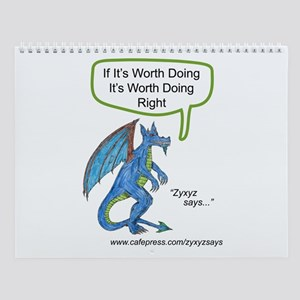 Worth Doing Right Wall Calendar