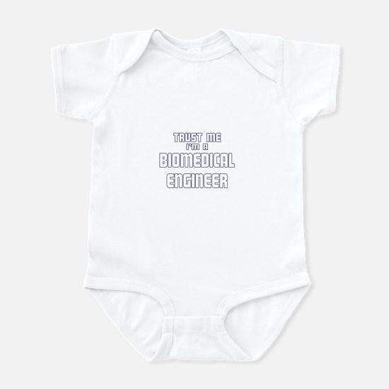 Trust Me I'm a Biomedical Eng Infant Bodysuit