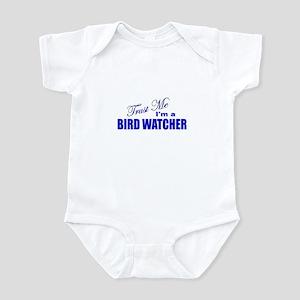 Trust Me I'm a Birdwatcher Infant Bodysuit