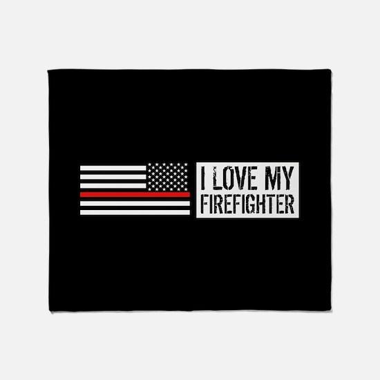 Firefighter: I Love My Firefighter ( Throw Blanket