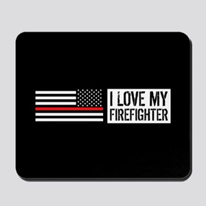 Firefighter: I Love My Firefighter (Blac Mousepad