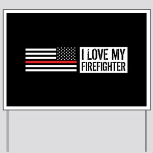 Firefighter: I Love My Firefighter (Blac Yard Sign