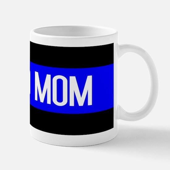 Police: Proud Mom (Thin Blue Line) Mug