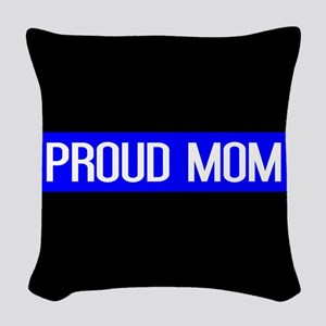 Police: Proud Mom (Thin Blue L Woven Throw Pillow