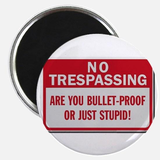 No trespassing Magnets