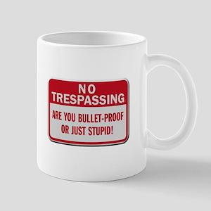 No trespassing Mugs