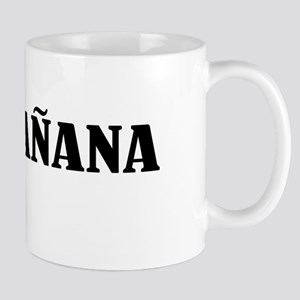 Carpe Manana Mug