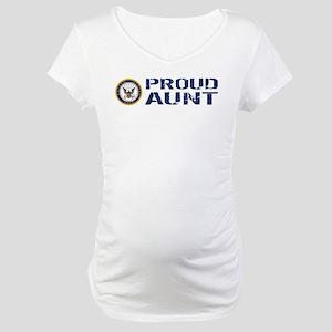 U.S. Navy: Proud Aunt Maternity T-Shirt