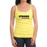 Strong is The New Skinny Jr. Spaghetti Tank