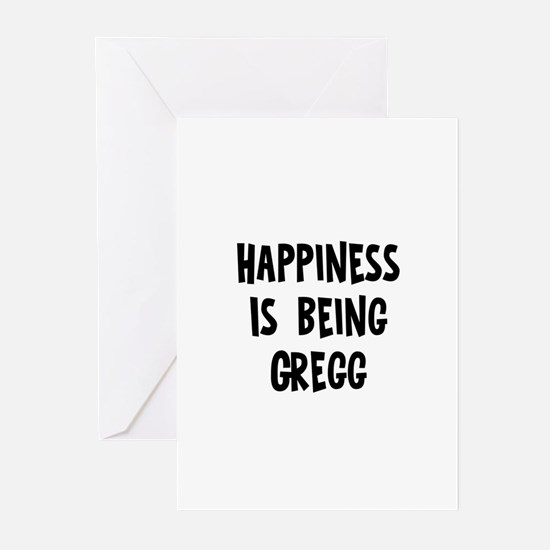Happiness is being Gregg	 Greeting Cards (Pk of 10