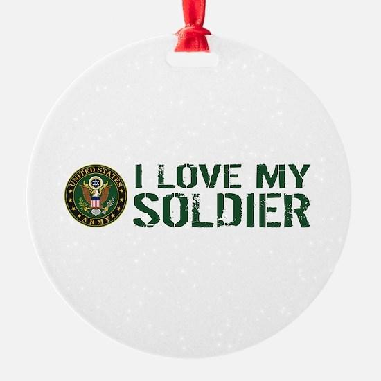 U.S. Army: I Love My Soldier (Green Ornament