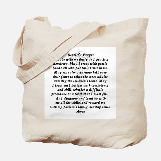 Dentist's Prayer Tote Bag
