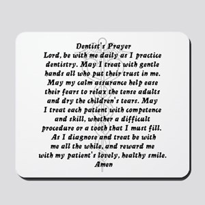 Dentist's Prayer Mousepad