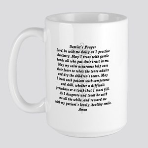 Dentist's Prayer Large Mug