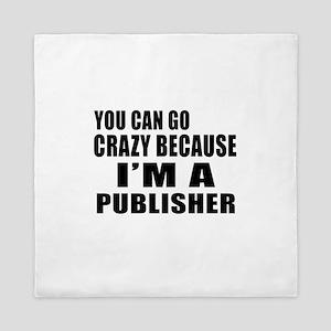 I Am Publisher Queen Duvet