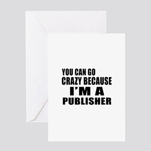 I Am Publisher Greeting Card