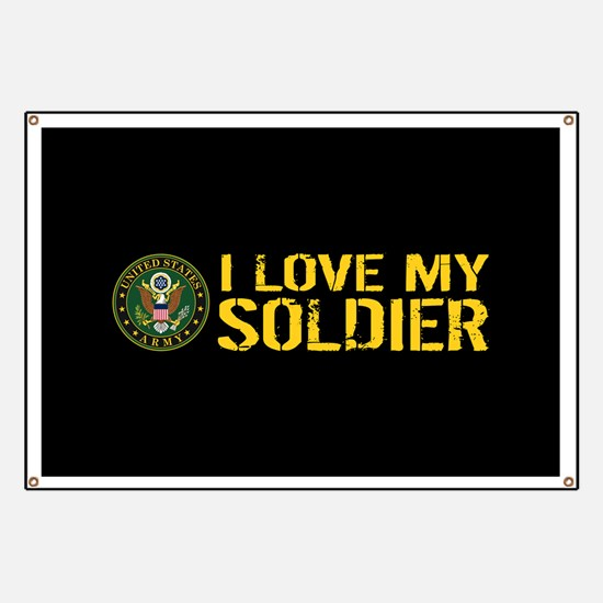 U.S. Army: I Love My Soldier (Black & Gold) Banner
