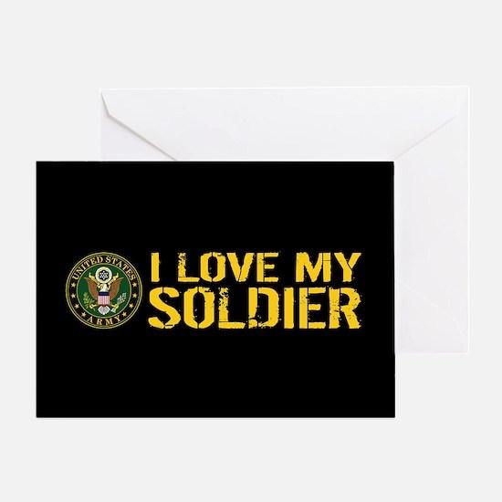 U.S. Army: I Love My Soldier (Black Greeting Card