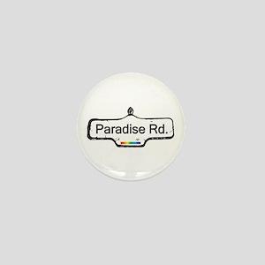 Paradise Rd. Mini Button