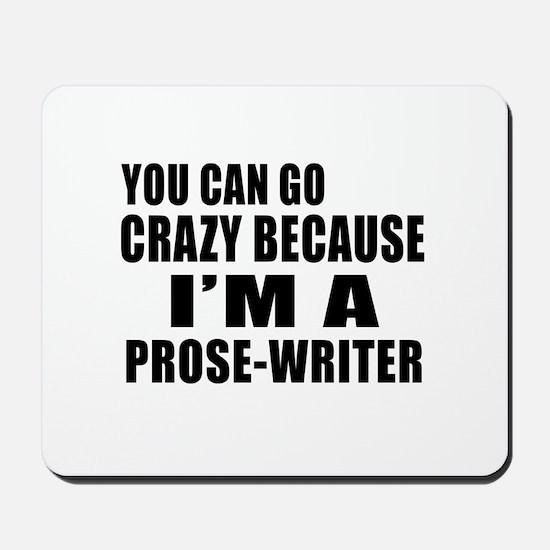I Am Prose-writer Mousepad