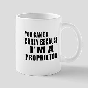 I Am Proprietor Mug