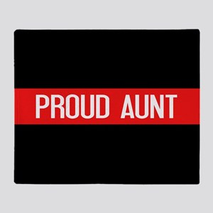 Firefighter: Proud Aunt (Red Line) Throw Blanket