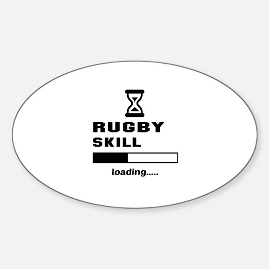 Rugby skill loading.... Sticker (Oval)