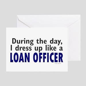 Dress Up Like A Loan Officer Greeting Card