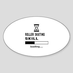 Roller Skating skill loading.... Sticker (Oval)