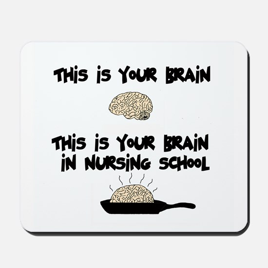 Fried Nursing Student Brain Mousepad