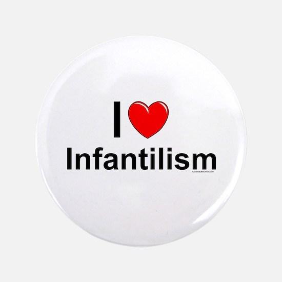 Infantilism Button
